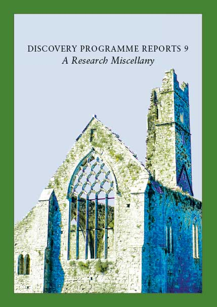 Discovery Programme Report 9: A Research Miscellany